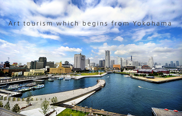 Art tourism which begins from Yokohama